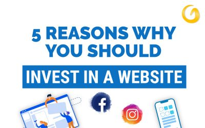 5 Reasons Why You Should Invest in a Website